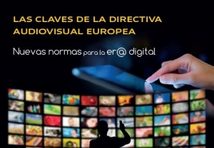 Nueva Directiva de Servicios de comunicación audiovisual